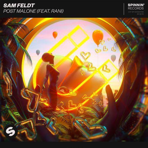 "Post Malone Single: Sam Feldt RANI - ""Post Malone"""